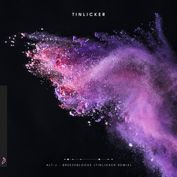alt-J - Breezeblocks (Tinlicker Remix)