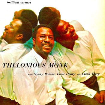 Thelonious Monk - Brilliant Corners (Remastered)