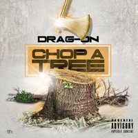 Drag-On - Choppa Tree (Explicit)