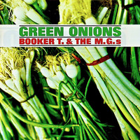 Booker T. & The MG's - Green Onions (Remastered)