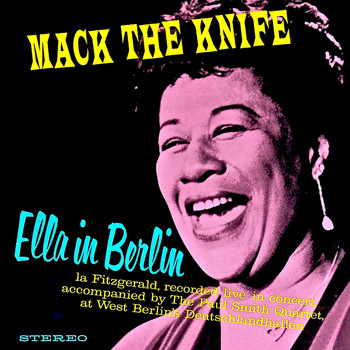 Ella Fitzgerald - Mack The Knife- Ella In Berlin (Remastered)