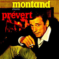 Yves Montand - Yves Montand Chante Jacques Prévert (Remastered)