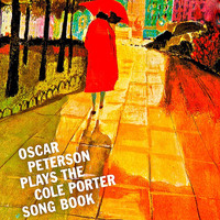 Oscar Peterson - The Cole Porter Songbook (Remastered)