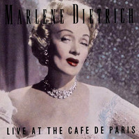 Marlene Dietrich - Live At The Cafe De Paris (Remastered)