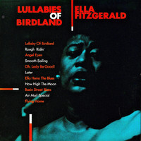 Ella Fitzgerald - Lullabies Of Birdland (Remastered)