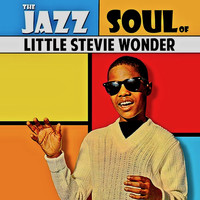 Stevie Wonder - The Jazz Soul Of Little Stevie! (Remastered)