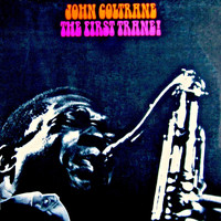 John Coltrane - Coltrane (First Trane) (Remastered)