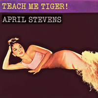 April Stevens - Teach Me Tiger! (Remastered)