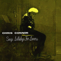Chris Connor - Chris Connor Sings Lullabys for Lovers (Remastered)