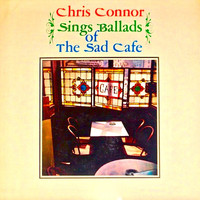 Chris Connor - Sings Ballads of the Sad Cafe (Remastered)