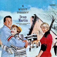 Dean Martin - A Winter Romance (Remastered)