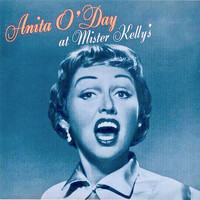 Anita O'Day - Anita O'Day At Mister Kelly's (Remastered)