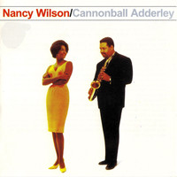 Nancy Wilson And Cannonball Adderley - Nancy Wilson & Cannonball Adderley (Remastered)