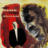 Count Basie & Joe Williams - Count Basie Swings, Joe Williams Sings (Remastered)
