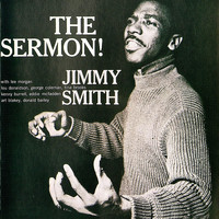 Jimmy Smith - The Sermon! (Remastered)