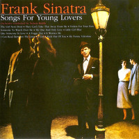 Frank Sinatra - Songs For Young Lovers (Remastered)