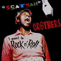Scatman Crothers - I Want To Rock n Roll! (Remastered)