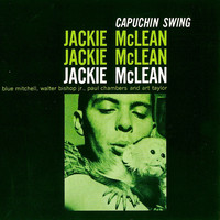 Jackie McLean - Capuchin Swing (Remastered)