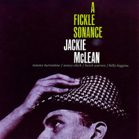 Jackie McLean - A Fickle Sonance (Remastered)