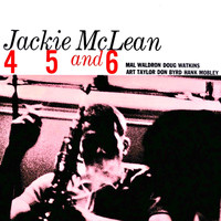 Jackie McLean - 4, 5 and 6 (Remastered)