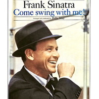 Frank Sinatra - Come Swing With Me! (Remastered)