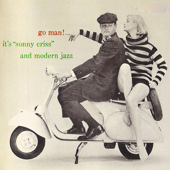 Sonny Criss - Go Man! (Remastered)
