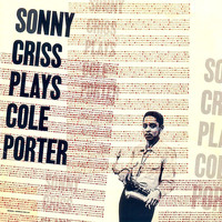 Sonny Criss - Sonny Criss Plays Cole Porter (Remastered)