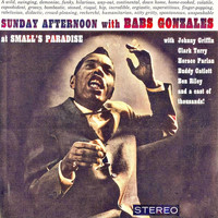 Babs Gonzales - Sunday Afternoon With Babs Gonzales at Small's Paradise (Remastered)