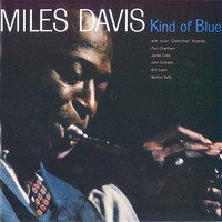 Miles Davis - Kind of Blue (Remastered)