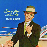 Frank Sinatra - Come Fly With Me (Remastered)
