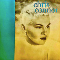 Chris Connor - Chris Connor (Remastered)