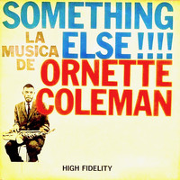 Ornette Coleman - Something Else !!!! (Remastered)