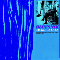 Jackie McLean - Bluesnik (Remastered)