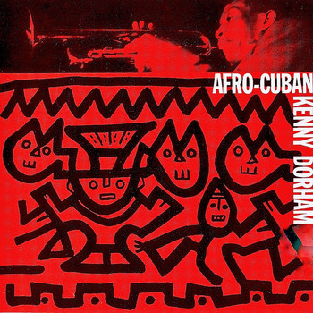 Kenny Dorham - Afro-Cuban (Remastered)