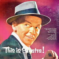 Frank Sinatra - This is Sinatra! (Remastered)