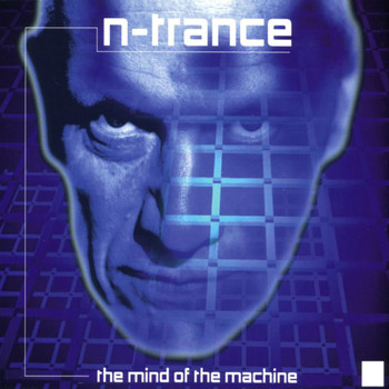 N-Trance - The Mind Of The Machine (Kenny Hayes Remix)