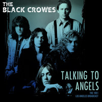 The Black Crowes - Talking To Angels Live 1991