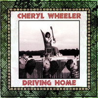Cheryl Wheeler - Driving Home