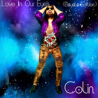 Colin - Love In Our Eyes (Büyülü Edition)