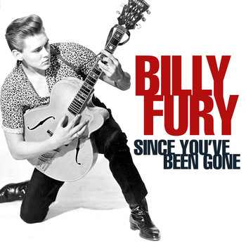 Billy Fury - Since You've Been Gone