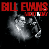 Bill Evans - Night & Day
