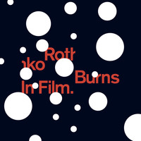 Rothko - Burns In Film
