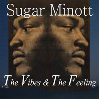 Sugar Minott - The Vibes & the Feeling