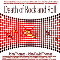 John Thomas - Death of Rock and Roll