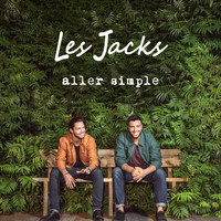 Les Jacks - Aller simple