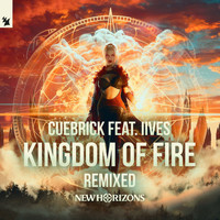 Cuebrick feat. IIVES - Kingdom Of Fire (New Horizons 2019 Anthem) (Remixed)