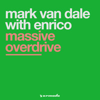 Mark Van Dale With Enrico - Massive Overdrive