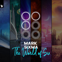 Mark Sixma - The World of Six