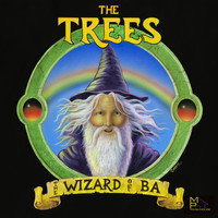 The Trees - The Wizard of BA