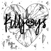 Killjoys - This Hollow Heart